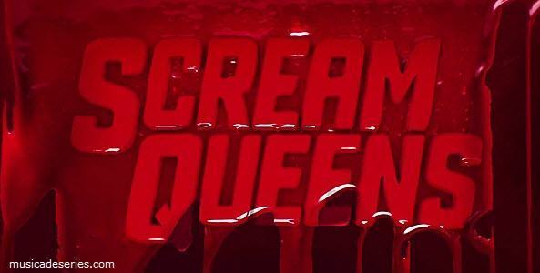 Músicas Scream Queens Temporada 2 Ep 9