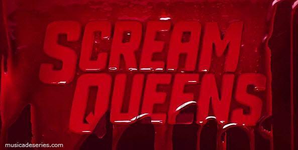"""Músicas Scream Queens Temporada 2 Ep 10 """"Drain the Swamp"""""""