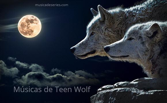 Músicas Teen Wolf Temporada 6 Ep 4