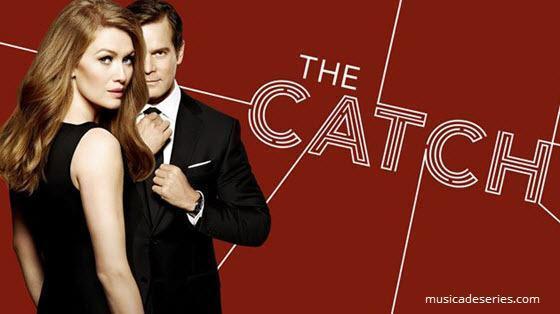 """Músicas The Catch Temporada 2 Ep 2 """"The Hammer"""""""