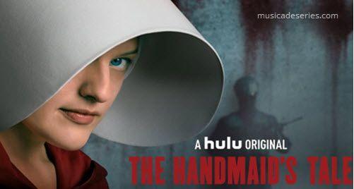 """Músicas The Handmaid's Tale Temporada 1 Ep 10 """"Night"""""""