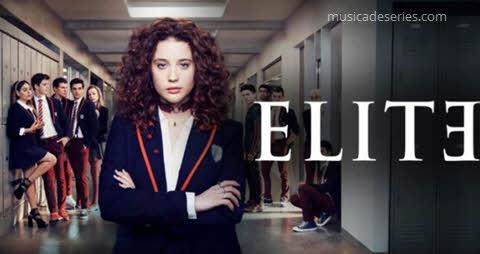Poster série Élite, músicas de Élite Netflix