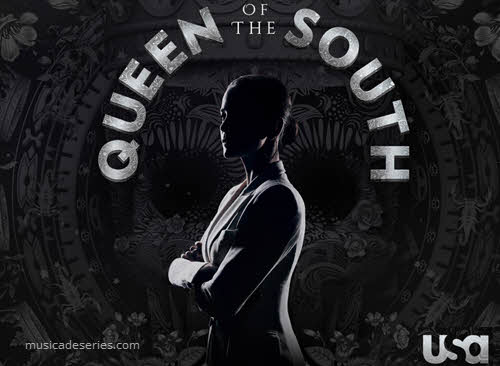 Músicas Queen Of The South Rainha do Sul