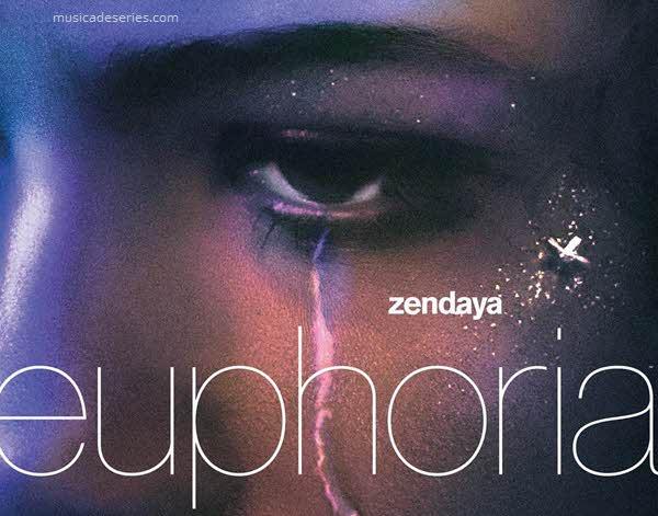 Músicas de Euphoria HBO