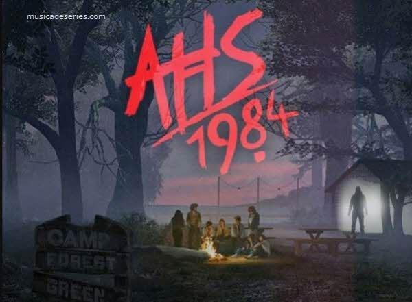 Músicas American Horror Story 1984 Temporada 9