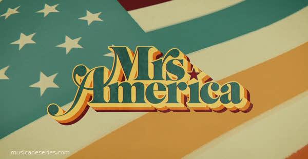 Músicas de Mrs. America Hulu