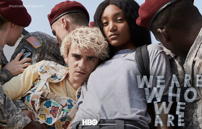 Músicas de We Are Who We Are HBO