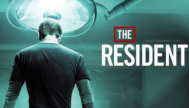 Músicas de The Resident trilha